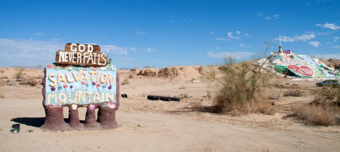 Salvation Mountain – eine Liebesbotschaft in der Wüste
